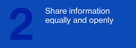 Share information equally and openly