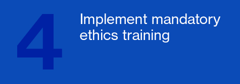 Implement mandatory ethics training